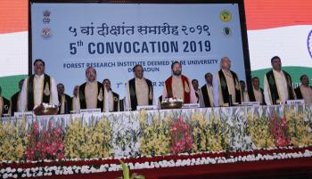 Celebration of 5th Convocation of  Forest Research Institute (Deemed to be) University, Dehra Dun on 07th September, 2019