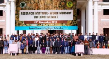 Research Institute – Wood Industry Interactive Meet held on 20th December, 2019 at Forest Research Institute, Dehradun